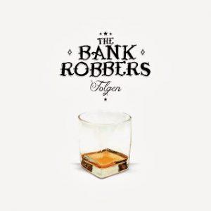 bankrobber-folgen
