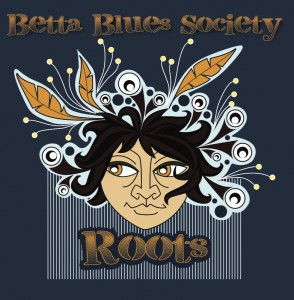 Betta Blues Society - Roots