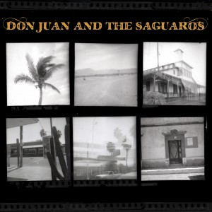 Don Juan And The Saguaros - copertina