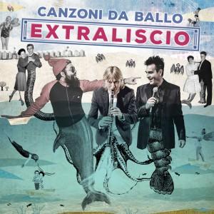 EXTRALISCIO-canzonidaballo-itunes