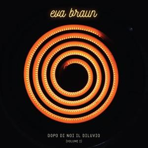 Eva-Braun-Dopo-di-noi-il-diluvio-Volume-1-300x300