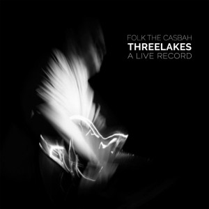 Threelakes-Folk-The-Casbah