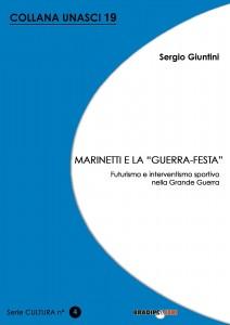 sergio_giuntini___marinetti_e_la__guerra_festa___futurismo_e_interventismo_sportivo_nella_grande_guerra