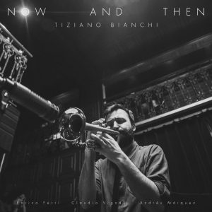 tiziano-bianchi-now-and-then