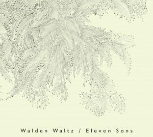 walden walz - eleven sons copertina